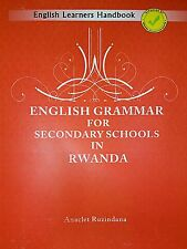 ENGLISH GRAMMAR FOR SECONDARY SCHOOLS IN RWANDA