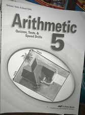 Abeka 5th grade Arithmetic 5 Student Quiz, test and speed drill Partially USED