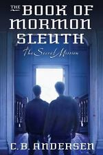 Book of Mormon Sleuth, Book 5: The Secret Mission