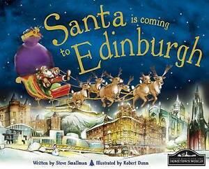 Santa is Coming to Edinburgh by Steve Smallman (Hardback, 2011)