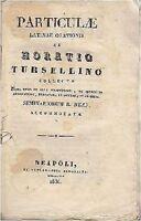 PARTICULAE LATINAE ORATIONIS di Horatio Tursellino 1836 ex tipographia Simoniana