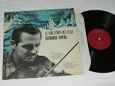 GERARD JOYAL Le Bon Temps Des Fetes LP Trans-Canada Records Vinyl TC-A-107 VG