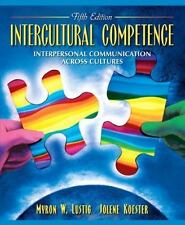 Intercultural Competence: Interpersonal Communication Across Cultures (5th