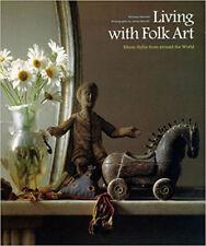 Living with Folk Art Bernard and Merrell Ethnic Book Interior Design Collector