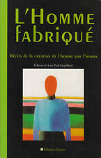 Livre l' homme fabriqué Jean-Paul Engélibert book