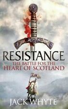 Whyte, Jack, Resistance: The Bravehearts Chronicles, Paperback, Very Good Book