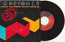 FOREIGNER  - I WANT TO KNOW WHAT LOVE IS  - 45 TOURS 1984  ATLANTIC - Tube !