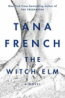 The Witch Elm A Novel by Tana French Hardcover Book FREE Usa SHIPPING