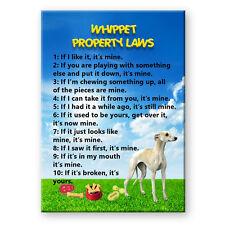 Whippet Property Laws Fridge Magnet New Dog Funny