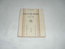les hauts de riezes suivi de coline , jean rogissart , amitie par le livre,194 5