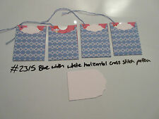 Set of 4 #2315 Blue with White Horizontal Cross Stitch Unique Handmade Gift Tags