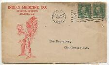 "ATLANTA GA 1909 ADVERTISING ""Indian Medicine Co"" Great RED Indian to SC"