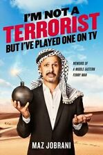 I'm Not a Terrorist, but I've Played One on TV : Memoirs of a Middle Eastern...