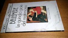 BELLEMERE-LE QUINDICI GIOIE DEL MATRIMONIO-TASCABILI ECONOMICI NEWTON # 135-SM35