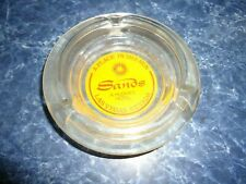 SANDS A HUGHES HOTEL GLASS ASH TRAY