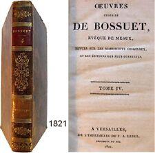 Oeuvres choisies de Bossuet T.4 Lebel 1821 Opuscules