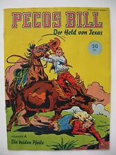 PECOS BILL N. 4, Mondial-Verlag, stato 1-2/2 +