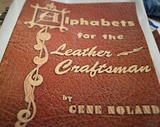 Alphabets for the Leather Craftsman Gene Noland 1977 Tandy Leather Co PaperBack