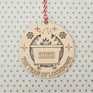 Lockdown 2020 Bauble ~ Christmas Tree Decoration ~ Wooden Gift ~ Dumpster