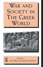 WAR AND SOCIETY IN THE GREEK WORLD - RICH, JOHN/ SHIPLEY, GRAHAM - NEW PAPERBACK