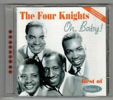 The Four Knights Oh Baby!: Best of, Vol. 1 CD (Jun-2004, Acrobat Music) IMPORT