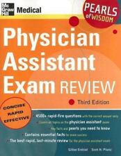 Pearls of Wisdom: Physician Assistant Exam Review by Scott H. Plantz and Gillian