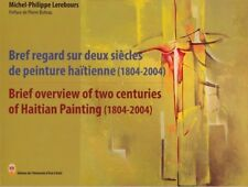 Brief Overview of two centuries of Haitian Painting (1804-2004)