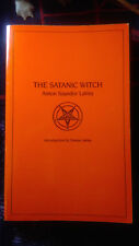 The Satanic Witch - Anton Szandor LaVey - Feral House - 1989
