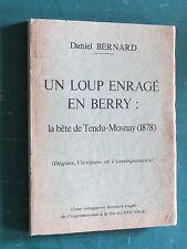 Un loup enragé en BERRY : la bête de Tendu-Mosnay (1878) Daniel BERNARD