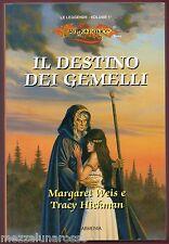 DRAGON LANCE Le leggende vol.1 Il destino dei gemelli - ARMENIA Editore