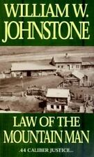 Law of the Mountain Man by William Johnstone and Kensington Publishing Corporati