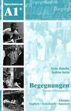 Begegnungen: Glossar A1+, Szita, Szilvia, Buscha, Anne, Good, Paperback
