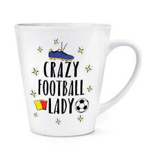 Crazy Football Lady 12oz Latte Mug Cup - Funny Soccer Sport