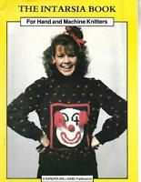 The INTARSIA BOOK for Hand &  Machine Knitters 1986 Sandra Williams Publication