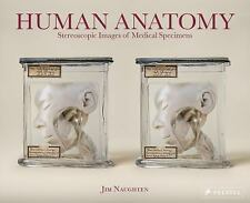 Human Anatomy : Stereoscopic Images of Medical Species by Jim Naughten (2017,...