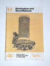 BR WMPTE Birmingham & West Midlands Train services timetable book 1985.