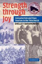 Strength Through Joy : Consumerism and Mass Tourism in the Third Reich by...