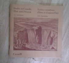 Books in Canada. Past and Present.Livres canadiens d'hier et d'aujourd'hui.1982