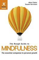 The Rough Guide to Mindfulness-Albert Tobler, Susann Herrmann