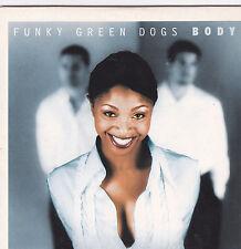 Funky Green Dogs-Body cd single