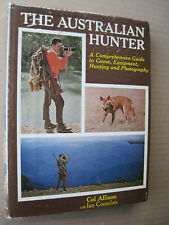 The Australian Hunter,Col Allison,1969,1st edit,Deer Hunting,Roo,Brumby,Buffalo