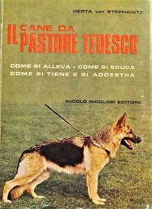 Herta von Stephanitz - Il cane da Pastore Tedesco - ed. 1976