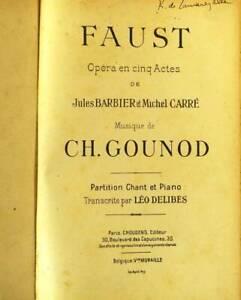 GOUNOD Charles - BARBIER J. - CARRE M. Faust. Opéra en cinq actes