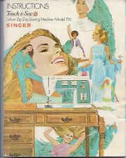 Original 1970 Singer 756 Touch-&-Sew Sewing Machine Instruction Manual -