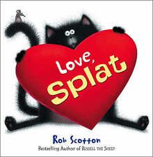 Love, Splat (Splat the Cat), Rob Scotton, New Book