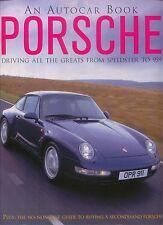 Porsche from Speedster to 959 - 356 911 Carrera RSK Spyder 928 944 968 + Buying