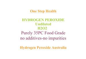 HYDROGEN PEROXIDE PURE FOOD GRADE 35PC 2 X 500ml Free Express Post