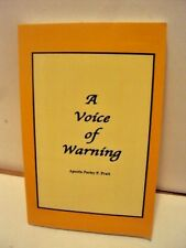 A Voice of Warning by Apostle Parly P Pratt-  Soft cover-  LDS, MORMON BOOKS