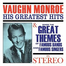 Vaughn Monroe - His Greatest Hits/Sings the Great Themes... (2017)  CD  NEW