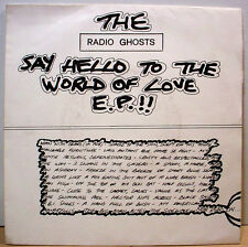 "RADIO GHOSTS - Say Hello - French issue moody psych 7""/45 3-song EP - LISTEN"